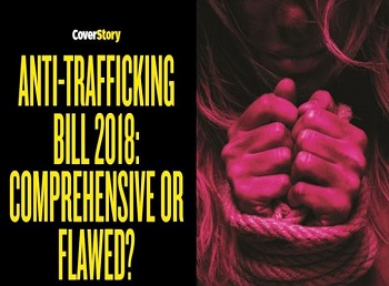 Deconstructing The Myths Surrounding The New Anti-Trafficking Bill
